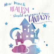 Dicussion-Fantasy-Realism