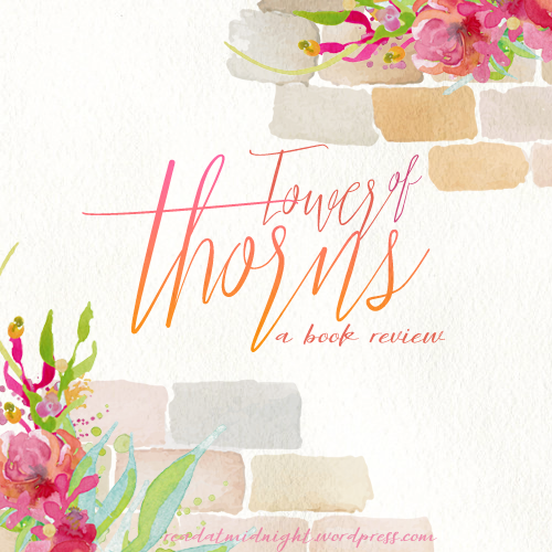 Book-Review-Tower-of-Thorns